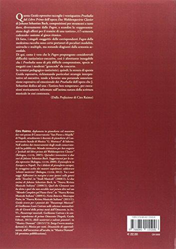 I preludi del libro primo del Wohltemperirte Clavier di Johann Sebastian Bach. Guida espressiva (Heuresis. Arti, musica, spettacolo) - 9788849155006