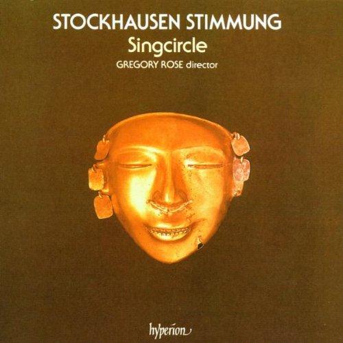 Karlheinz Stockhausen: Stimmung (Singcircle Version)