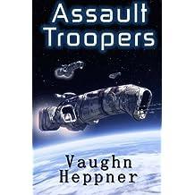 Assault Troopers (Extinction Wars) (Volume 1) by Vaughn Heppner (2014-03-06)