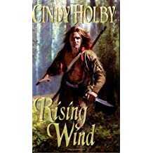 Rising Wind by Cindy Holby (2007-07-01)