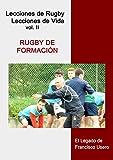 Image de Rugby de formación: El legado de Francisco Usero (Lecciones de Rugby, Lecciones de Vida nº 2)