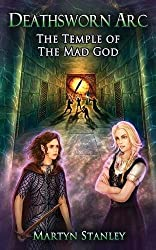 The Temple of the Mad God (Deathsworn Arc)