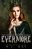 Evermore: Fae Fairy Paranormal YA/NA Shifter Romance (The Queen's Alpha Series Book 4)