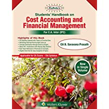 Padhukas Students Handbook On Cost Accounting and Financial Management (CA IPCC): CA Inter Old Syllabus-for May 2019 Exams
