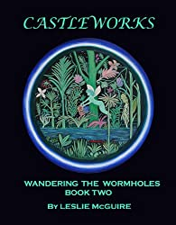 WANDERING THE WORMHOLES (BOOK 2) (CASTLE WORKS) (English Edition)