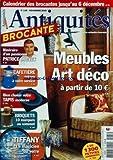 ANTIQUITES ET BROCANTE [No 135] du 01/11/2009 - MEUBLES ART DECO -PATRICE DREVET -UNE CAFETIERE VINTAGE -BIEN CHOISIR VOTRE TAPIS MODERNE -BRIQUETS / 10 MARQUES AU SOMMET -TIFFANY / LE MAGICIEN DU VERRE