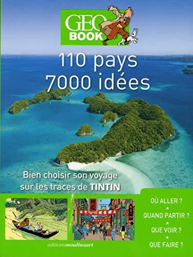 Geobook Tintin - 110 pays - 7000 idées