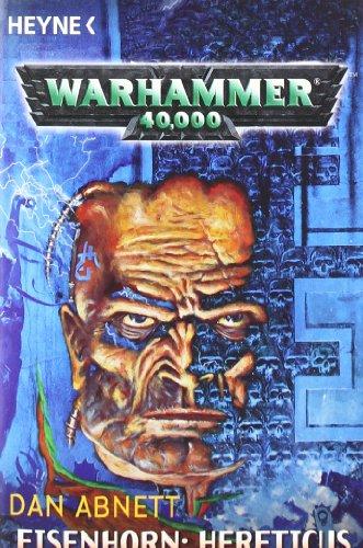 Warhammer 40.000. Eisenhorn: Hereticus