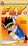 Fly, tome 9 : Le Chevalier du dragon