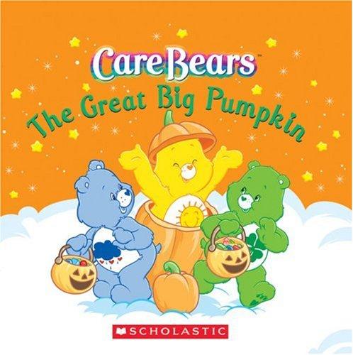 The Great Big Pumpkin (Care Bears Board Books)