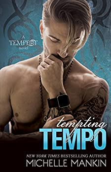 Tempting Tempo (The Tempest Rock Star series Book 5) by [Mankin, Michelle]