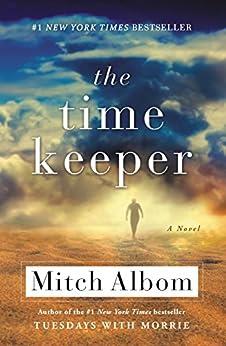 The Time Keeper (English Edition) von [Albom, Mitch]