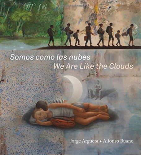 Somos Como Las Nubes / We Are Like the Clouds por Jorge Argueta