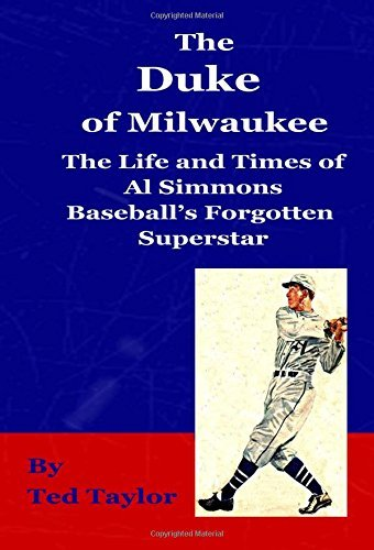 Simmons Zip (The Duke of Milwaukee: The life and times of Al Simmons Baseball's Forgotten Superstar by Ted Taylor (2011-08-02))
