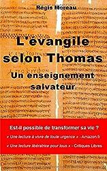 L'evangile selon Thomas : un enseignement salvateur