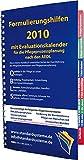 Formulierungshilfen 2010 für die Pflegeprozessplanung nach den AEDL: mit Evaluationskalender 2010