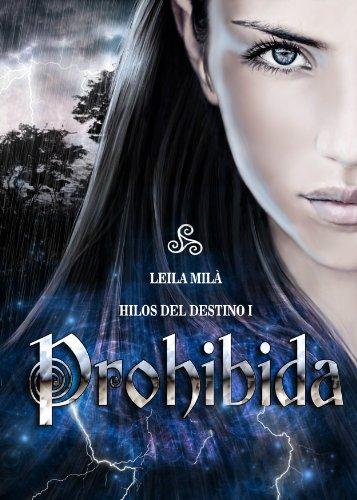 Prohibida: Hilos del destino I (Spanish Edition)