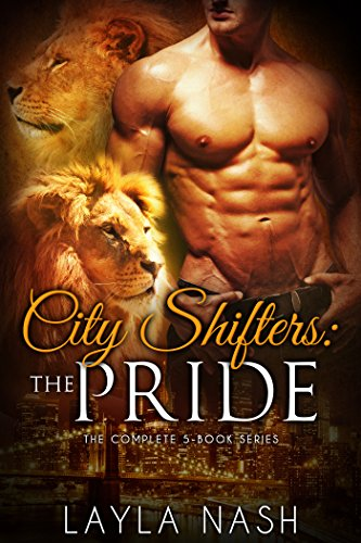 City Shifters: the Pride Complete Series (English Edition)