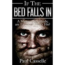 If The Bed Falls In (Conspiracy thriller series Book 1)