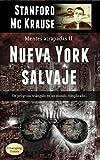 Nueva York salvaje: Thriller distópico impactante (Mentes atrapadas)