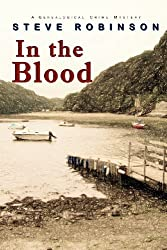 In the Blood: A Genealogical Crime Mystery by Steve Robinson (2011-10-30)
