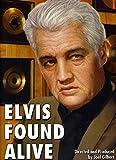 Elvis Found Alive [DVD] [2011]