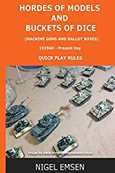 Hordes of Models and Buckets of Dice - Machine Guns and Ballot Boxes (Wargames Rules): Machine Guns and Ballot Boxes
