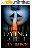 Dying to Tell (A Slaughter Creek Novel Book 1) (English Edition)