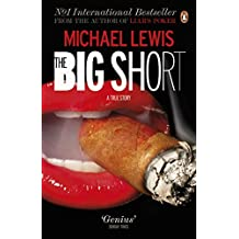 The Big Short: Inside the Doomsday Machine by Michael Lewis (2011-01-27)