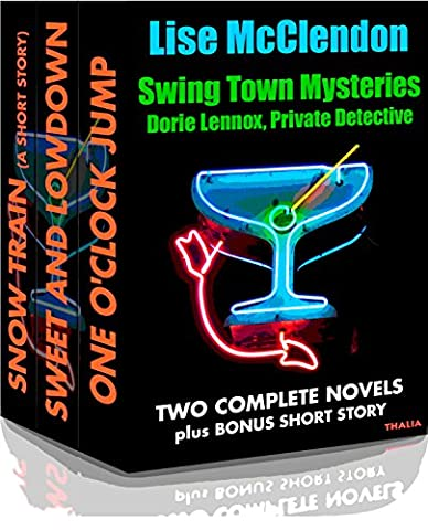 Swing Town Mysteries: Dorie Lennox Box Set (Dorie Lennox Mysteries Book 4)