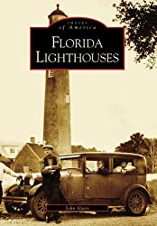 Florida Lighthouses (Images of America (Arcadia Publishing))