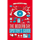The Modern Day Spotter's Guide by Richard Horne (2013-09-12)
