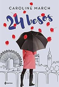 24 besos par Caroline March