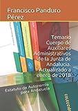 Temario Cuerpo de Auxiliares Administrativos de la Junta de Andalucia. Actualizado a enero de 2018