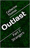 Outlast: Part 2 - Strangers (English Edition)