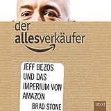 Image de Der Allesverkäufer: Jeff Bezos und das Imperium von Amazon