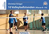 10 Volleyballstunden (Klasse 8-10) (Sportpocket)