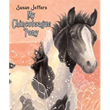 My Chincoteague Pony by Susan Jeffers (2008-06-17)