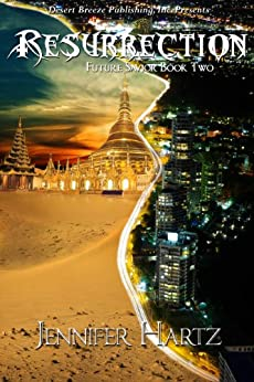 Ressurection (Future Savior Book 2) (English Edition) di [Hartz, Jennifer]