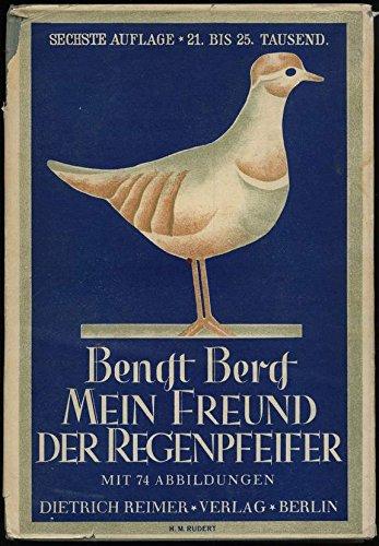 Mein Freund der Regenpfeifer. Illustrierte Tierbücher. Erste Reihe, zweiter Band.