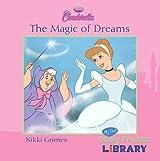 Disney Cinderella - The Magic of Dreams - My First Disney Princess Library by Nikki Grimes (2009-09-01)