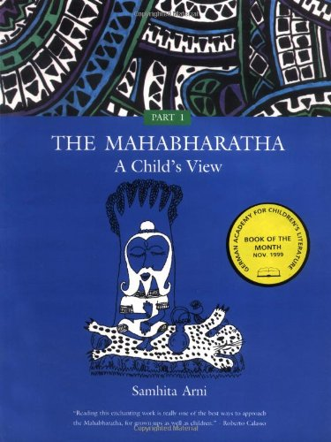 The Mahabharatha A Child's View Part 1.