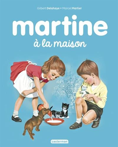 Martine, Tome 12 : Martine à la maison par Gilbert Delahaye, Marcel Marlier