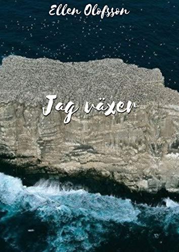 Jag växer (Swedish Edition) por Ellen Olofsson