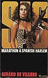 SAS, tome 48 : Marathon à Spanish Harlem par Villiers