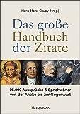 Produkt-Bild: Das große Handbuch der Zitate: 25.000 Aussprüche & Sprichwörter von der Antike bis zur Gegenwart