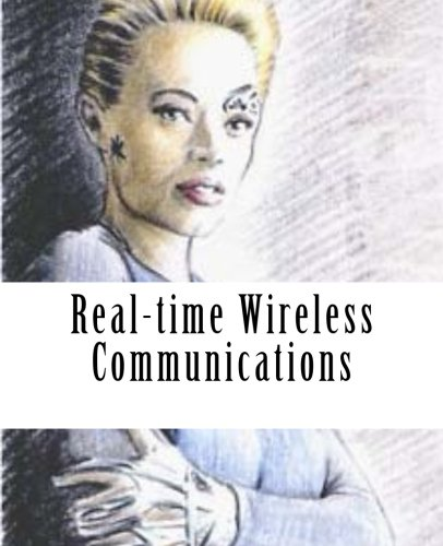Real-time Wireless Communications