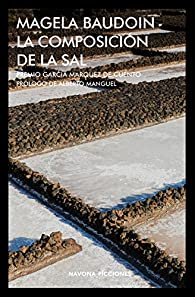 La composición de la sal par Magela Baudoin