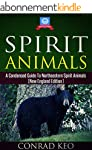 Spirit Animals: A Condensed Guide to...
