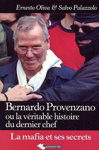 Bernardo Provenzano : La véritable histoire du dernier chef de la mafia